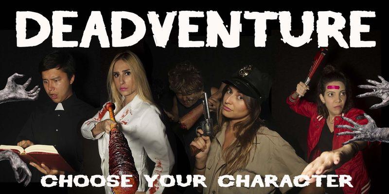 Deadventure — the Improvised Zombie Show!